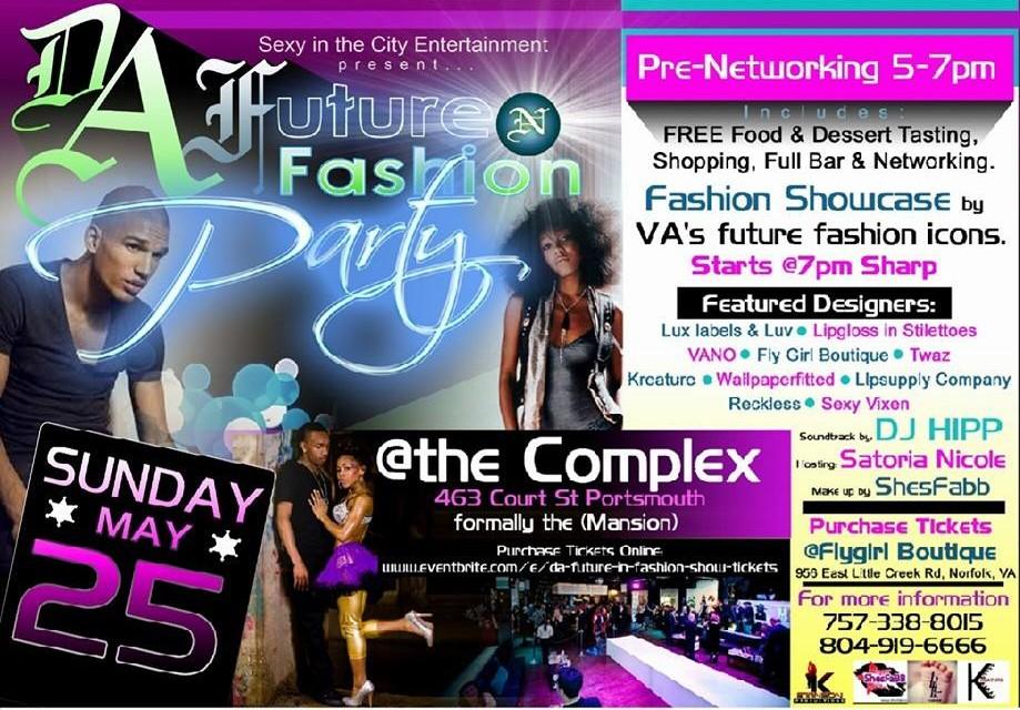 Da Future In Fashion Party